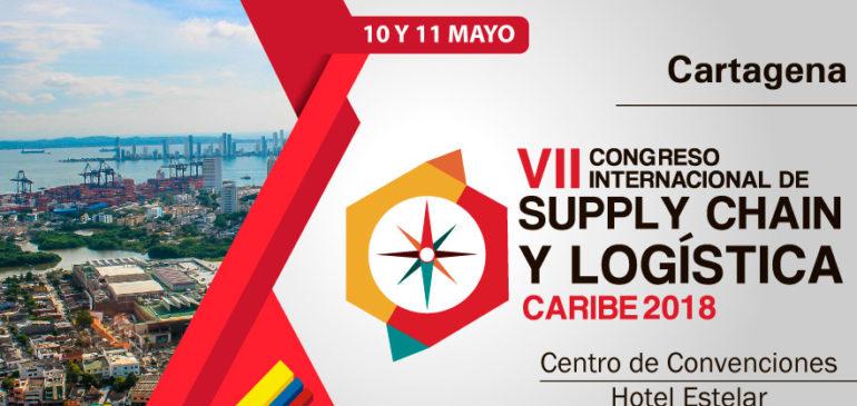 En mayo se desarrollará el VII Congreso Internacional de Supply Chain y Logística Caribe 2018 en Cartagena (Colombia)