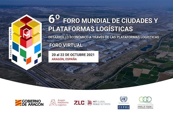 VI Foro Mundial de Ciudades y Plataformas Logísticas
