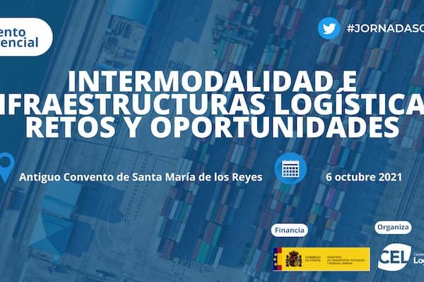 El Centro Español de Logística presenta sus jornadas sobre la intermodalidad e infraestructuras logísticas